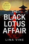 The Black Lotus Affair (Kiko Ochisan Adventures, #2)