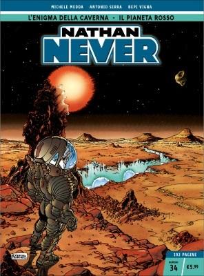 Nathan Never n. 34: L'enigma della caverna - Il Pianeta Rosso