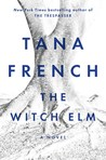 The Witch Elm by Tana French
