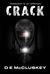 CRACK by D.E. McCluskey
