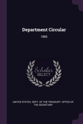 Department Circular: 1885