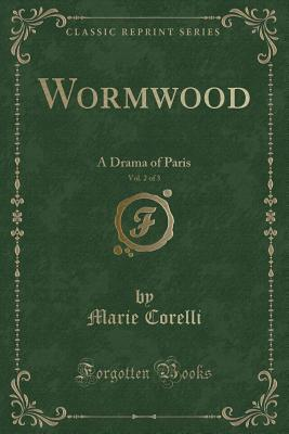 Wormwood, Vol. 2 of 3: A Drama of Paris
