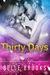 Thirty Days Part 2 (Thirty ...
