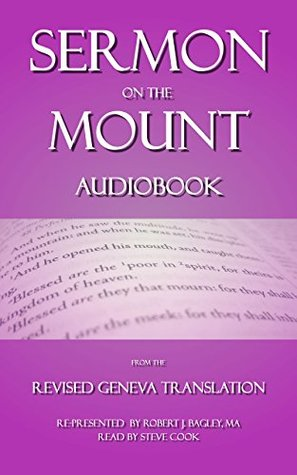 Sermon on the Mount Audiobook: From The Revised Geneva Translation