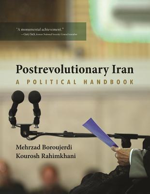 Postrevolutionary Iran: A Political Handbook
