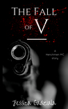 The Fall of V (The Henchmen MC, #13)