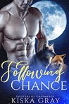 Following Chance (Shifters of Greymercy #1)