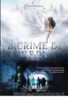 Lacrime di cera by Liliana Marchesi