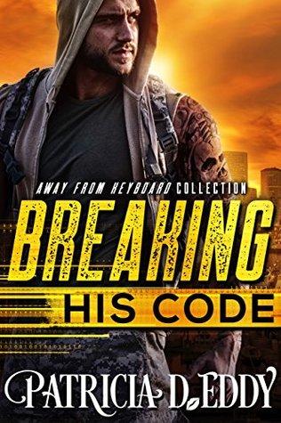 Breaking His Code (Away From Keyboard, #1)