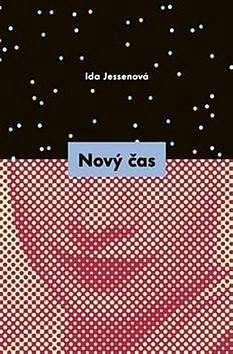 Nový čas by Ida Jessenová