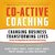 Co-Active Coaching Third Ed...