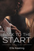Back to the Start by Elle Keating