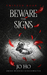 Beware The Signs (Twisted, #2)