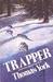 Trapper by Thomas York