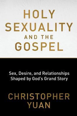 Sexual brokenness and the hope of the gospel