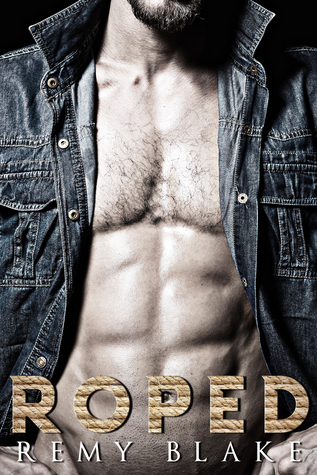 Roped (Men at Work Series #3)