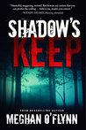 Shadow's Keep: A Novel