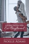 Living with Her Ex-Boyfriend (The Loft, #2)