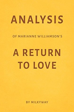 Analysis of Marianne Williamson's A Return to Love