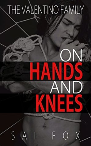 On Hands and Knees by Sai Fox