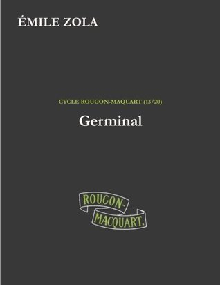 Germinal (Les Rougon-Macquart) (Volume 13)