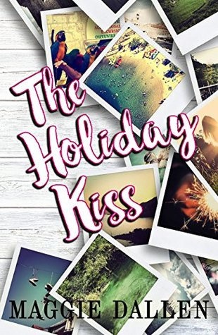 The Holiday Kiss (Briarwood High, #4)