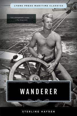 Wanderer: Lyons Press Maritime Classics