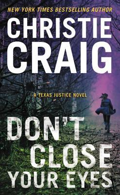 Don't Close Your Eyes (Texas Justice #1)