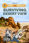 Surviving Desert View by Karl Steam