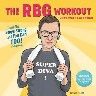 The RBG Workout 2019 Wall Calendar