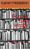 Poems She Wrote: Collection of poems (Karen's anthology Book 1)
