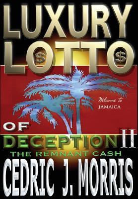 Luxury Lotto of Deception II