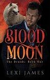 Blood Moon (The Druids #1)
