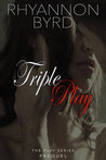 Triple Play (Play, Prequel)