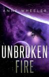 Unbroken Fire (Shadows of War, #2)