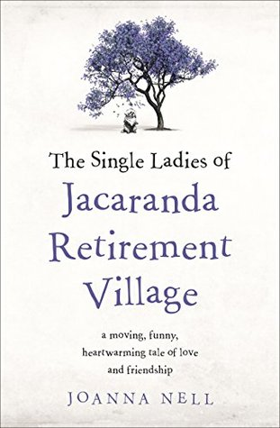 The Single Ladies of Jacaranda Retirement Village