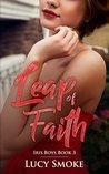 Leap of Faith (Iris Boys Book 3)