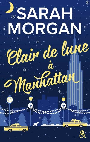 Clair de lune à Manhattan by Sarah Morgan