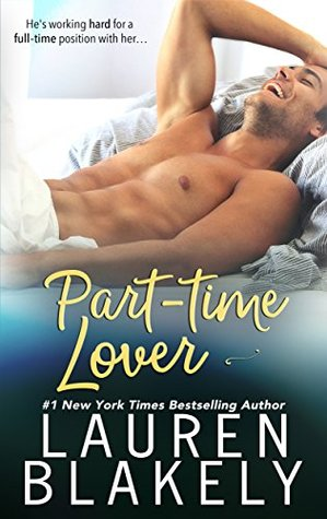 Part-Time Lover (Lauren Blakely)