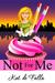 Not for Me by Kat de Falla