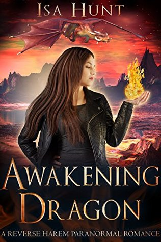 Awakening Dragon (The Legend of the Fire Drakes, #1)