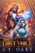 The Lost Voice by L.F. Oake