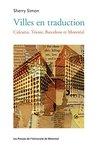 Villes en traduction: Calcutta, Trieste, Barcelone et Montréal