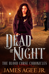 Dead of Night (The Blood Curse Chronicles #1)