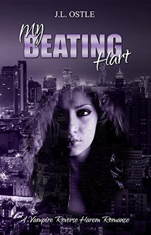 My-Beating-Hart-A-Vampire-Rockstar-Reverse-Harem-Romance-Beating-Hart-Series-Book-2-JL-Ostle
