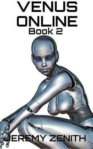 Venus Online: Book 2 Scifi LitRPG Harem