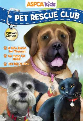 ASPCA Kids Pet Rescue Club Collection by Catherine Hapka