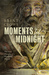 Moments 'til Midnight by Brent Crowe