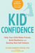 Kid Confidence: Help Your C...