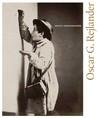 Oscar G. Rejlander: Artist Photographer